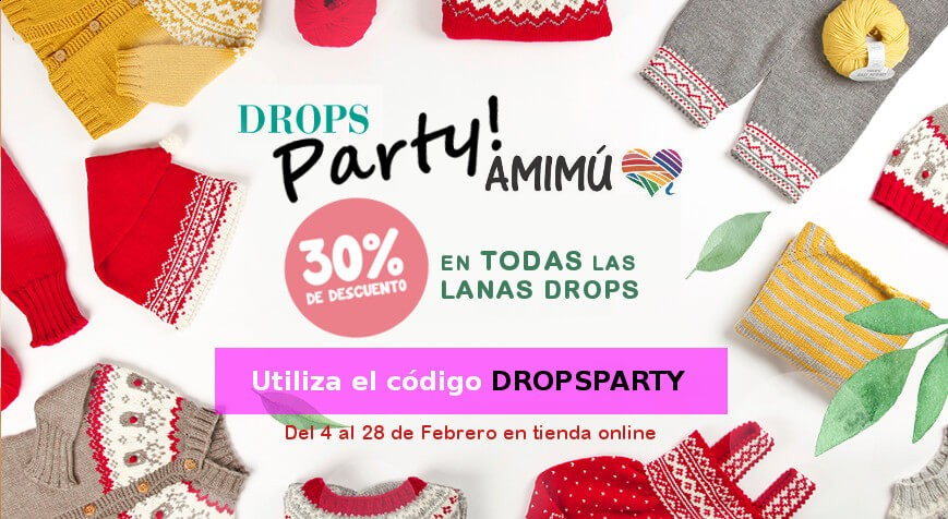 DROPS PARTY EN AMIMÚ